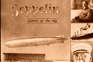 Zeppelin: Giants of the Sky 0